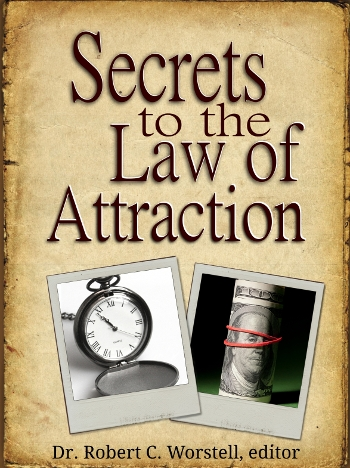 Secrets to the Law of Attraction - Special Edition